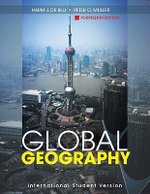 Global Geography : Geography, Destiny, and Globalization's Rough Land... - H. J. de Blij