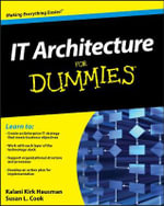 IT Architecture For Dummies : For Dummies (Lifestyles Paperback) - Kalani Kirk Hausman