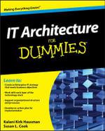 IT Architecture For Dummies - Kalani Kirk Hausman