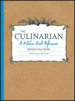 The Culinarian : A Kitchen Desk Reference - Barbara Ann Kipfer