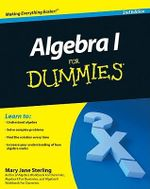 Algebra I For Dummies, 2nd Edition : For Dummies (Lifestyles Paperback) - Mary Jane Sterling