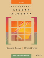Elementary Linear Algebra with Applications Binder Ready Version + WileyPlus Registration Card : Wiley Plus Products : 10th Edition - Howard Anton