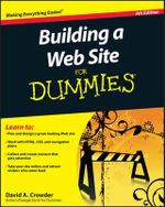 Building A Web Site For Dummies : 4th Edition - David A. Crowder