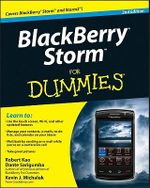 BlackBerry Storm For Dummies, 2nd Edition : For Dummies - Robert Kao