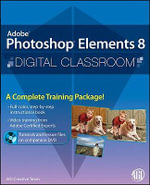 Photoshop Elements 8 Digital Classroom : Digital Classroom - AGI Creative Team