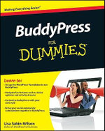 BuddyPress For Dummies : For Dummies (Lifestyles Paperback) - Lisa Sabin-Wilson