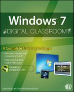 Windows 7 Digital Classroom : Digital Classroom - Kate Shoup