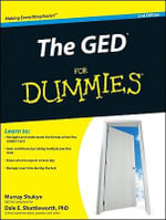 The GED For Dummies, 2nd Edition : Education and Economic Renewal for the Twenty-firs... - Murray Shukyn