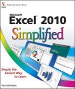 Excel 2010 Simplified : Simplified - Paul McFedries