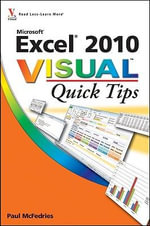 Excel 2010 Visual Quick Tips : Visual Quick Tips - Paul McFedries