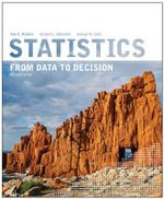 Statistics From Data to Decision 2E + WileyPlus Registration Card : Wiley Plus Products - Ann E. Watkins