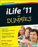 iLife '11 For Dummies - Tony Bove