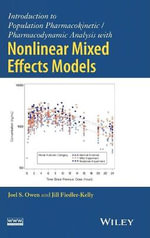Introduction to Population Pharmacokinetic / Pharmacodynamic Analysis with Nonlinear Mixed Effects Models - Joel S. Owen