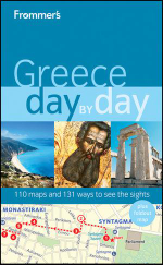 Frommer's Greece Day By Day : Frommer's City Day By Day Guides - Stephen Brewer