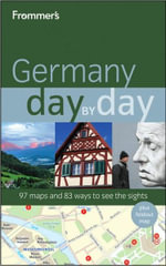 Frommer's Germany Day By Day : Frommer's Country Day By Day Guides - George McDonald