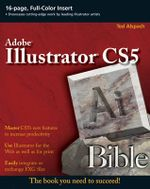 Illustrator CS5 Bible : Bible - Ted Alspach