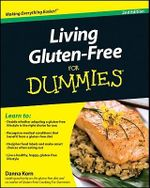 Living Gluten-Free For Dummies : 2nd Edition - Danna Korn