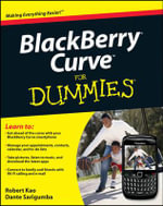 BlackBerry Curve For Dummies - Robert Kao
