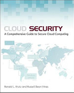 Cloud Security : A Comprehensive Guide to Secure Cloud Computing - Ronald L. Krutz