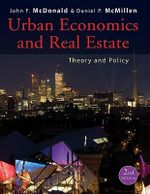 Urban Economics and Real Estate : Theory and Policy - John F. McDonald