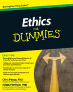 Ethics For Dummies - Christopher Panza