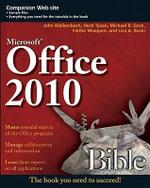 Office 2010 Bible : Bible - John Walkenbach