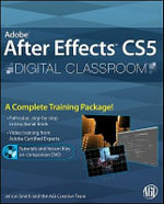 Adobe After Effects CS5 Digital Classroom : Digital Classroom - AGI Creative Team