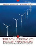 Differential Equations with Boundary Value Problems : An Introduction to Modern Methods and Applications - James R Brannan