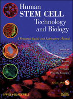 Human Stem Cell Technology and Biology : a Research Guide and Laboratory Manual