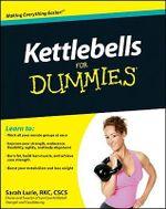 Kettlebells For Dummies - Sarah Lurie