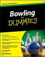 Bowling For Dummies - A.J. Forrest