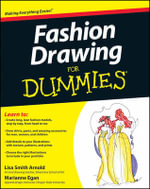 Fashion Drawing for Dummies : For Dummies (Lifestyles Paperback) - Lisa Arnold