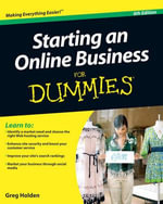 Starting an Online Business For Dummies : 6th Edition - Greg Holden