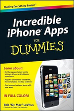 Incredible iPhone Apps For Dummies : For Dummies - Bob LeVitus
