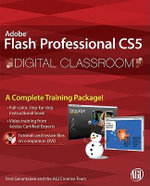 Flash Professional CS5 Digital Classroom : Digital Classroom - Fred Gerantabee