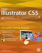 Illustrator CS5 Digital Classroom : Digital Classroom - AGI Creative Team