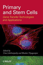 Primary and Stem Cells : Gene Transfer Technologies and Applications - Uma Lakshmipathy