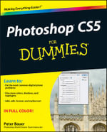 Photoshop CS5 For Dummies : For Dummies - Peter Bauer