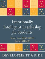 Emotionally Intelligent Leadership for Students : Development Guide - Marcy Levy Shankman
