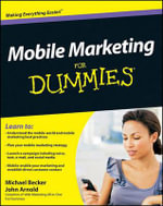 Mobile Marketing for Dummies - Michael Becker