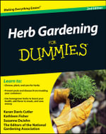 Herb Gardening for Dummies : 2nd Edition - Karan Davis Cutler