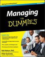 Managing for Dummies : 3rd Edition - Bob Nelson