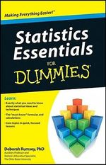 Statistics Essentials For Dummies - Deborah J. Rumsey