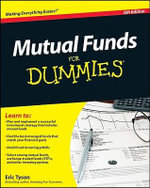 Mutual Funds for Dummies : 6th Edition - Eric Tyson