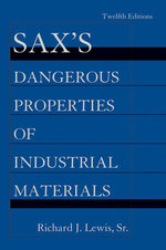 Sax's Dangerous Properties of Industrial Materials - Richard J. Lewis