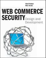 Web Commerce Security : Design and Development - Hadi Nahari