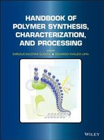 Handbook of Polymer Synthesis, Characterization, and Processing - Enrique Saldivar-Guerra