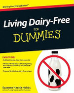 Living Dairy-free for Dummies - Suzanne Havala Hobbs