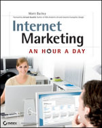 Internet Marketing : An Hour a Day - Matt Bailey