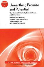 Unearthing Promise and Potential : Our Nation's Historically Black Colleges and Universities - AEHE